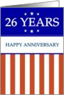 26 YEARS. Happy Anniversary, Red White and Blue with Stars, card