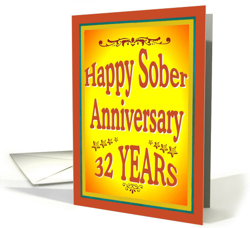 32 YEARS Happy Sober Anniversary in bold letters. card (1001593)