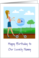 Happy Birthday to Our Lovely Nanny, Baby, Blue Stroller, Pretty Lady card