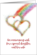 Anniversary Wish for Daughter and Wife, Colorful Rainbow, Hearts card