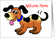 Welcome Home, happy dog card