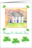 Happy St. Patrick's Day- Shamrocks and traditional Irish Cottage card