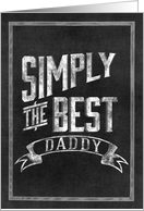 Simply The Best Daddy Fathers Day card