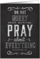 Pray about Everything Chalk Board card
