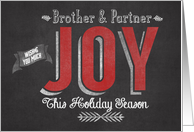 Wishing you Much Joy this Holiday Season Brother & Partner card