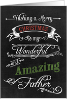 Chalkboard Merry Christmas to my Wonderful Amazing Father card