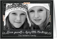 Chalkboard Have yourself a Merry Little Christmas Photo Card