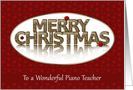Merry Christmas, Piano Teacher, Red and Gold card