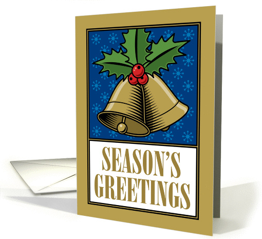 Gold Bells with Holly Season's Greetings card (1313280)