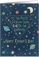 Father's Day Most Awesome Super Dad in the Universe card