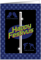 Feats of Strength, Airing of Grievances Humorous Festivus card