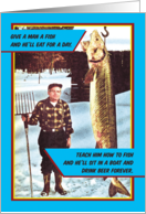 Give A Man A Fish & Beer Funny Fathers Day Card