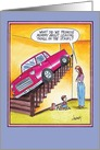 Leaving Things on Stairs Car Humor Mother's Day Card