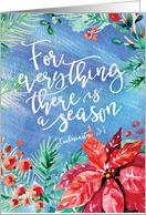 Season for Everything with a Biblical Ecclesiastes 3:1 Quote and Watercolor Blossoms card