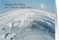Happy Birthday for a Foster Dad Who's Out of this World. card