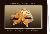Happy Birthday, You are a Star Volunteer, Starfish and Shell card