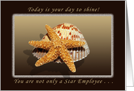 Happy Birthday, You are a Star Employee, Starfish and Shell card