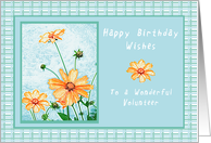 Happy Birthday to a Wonderful Volunteer, Orange flowers and Gingham card