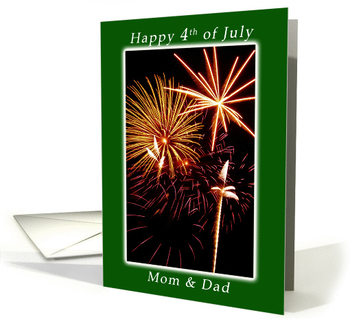 Happy 4th of July, Fireworks for a Mother and Father card (1261576)