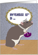 Birthday on Fancy Rat and Mouse Day, November 12th card