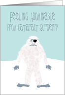 Get Well from Cataract Surgery Featuring the Abominable Snowman card
