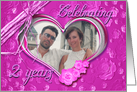 2nd Wedding Anniversary photo card on pink background card