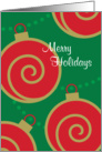 Merry Holidays Red Ornaments With Swirls On Green Background card