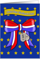 Gold Star Mother's Day - Gold stars, Patriotic Ribbon & Dog Tags card