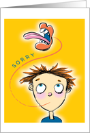 Sorry My Mouth Gets Away card