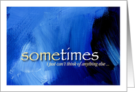 Thinking of you sentiment on blue abstract art background card