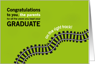 Congratulations Parents for Keeping Your Graduate on the Right Track card