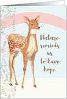 Nature Reminds Us to Have Hope, May You Seek It, Feel Refreshed card