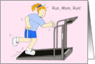 Happy Mother's Day Running Mom on treadmill. card