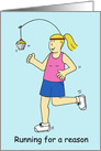 Running for a Reason/a Cake, Cartoon Running Humor for Women. card