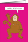 Happy Birthday from One Cheeky Monkey to Another, Cartoon Chimp. card