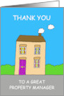 Thanks to a Great Property Manager, Cute Cartoon House. card