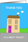 Thanks to a Great Tenant, Cute Cartoon House. card