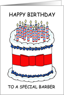 Happy Birthday to Barber, Cartoon Cake and Barber's Pole Candles. card
