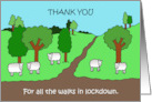 Covid 19 Thank you for All the Walks in Lockdown Countryside Scene card