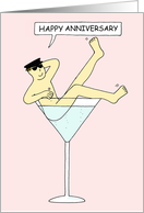 Happy Anniversary Burlesque Gay Man in Cocktail Glass. card