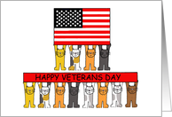 Cats holding Happy Veterans Day banners and flag. card