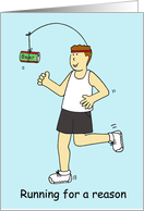 Running for a Reason For Beer Birthday Cartoon Humor for Him card