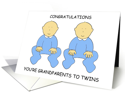 Congratulations, You're Grandparents to Twin Boys, Cute Babies. card
