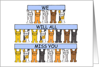 We Will All Miss you, Cartoon Cats, All the Best for the Future. card