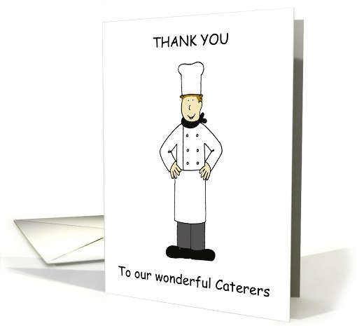 Thank You to our Wonderful Caterers on our Wedding Day. card (1304608)