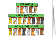 Happy Holidays to All the Staff, Cartoon Cats. card