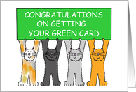 Congratulations on Getting your Green Card, Cartoon Cats. card