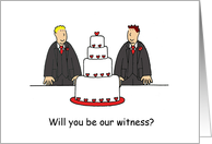 Will You Be Our Witness, Two Cartoon Grooms, Gay Men and a Cake. card
