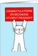 Student president congratulations white cat. card