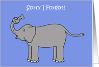 Sorry I forgot, elephant with knot in his trunk. card